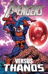 Avengers Vs. Thanos: Volume 1