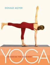 Yoga: Awakening the Inner Body: Awakening the Inner Body