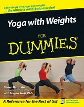 Yoga with Weights For Dummies