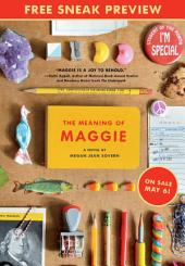 The Meaning of Maggie (Sneak Preview)