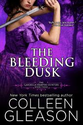The Bleeding Dusk: Victoria Book 3