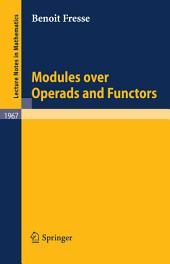 Modules Over Operads and Functors: Issue 1967