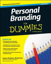 Personal Branding For Dummies: Edition 2