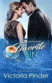 Favorite Coffee, Favorite Sin