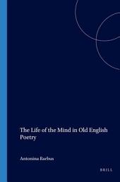 The Life of the Mind in Old English Poetry