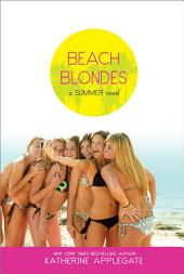 Beach Blondes: June Dreams, July's Promise, August Magic