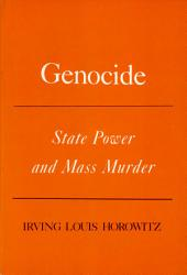 Genocide: State Power and Mass Murder