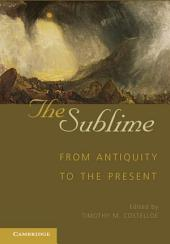 The Sublime: From Antiquity to the Present