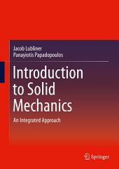 Introduction to Solid Mechanics: An Integrated Approach