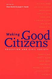 Making Good Citizens: Education and Civil Society