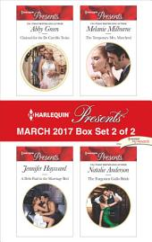 Harlequin Presents March 2017 - Box Set 2 of 2: Claimed for the De Carrillo Twins\A Debt Paid in the Marriage Bed\The Temporary Mrs Marchetti\The Forgotten Gallo Bride