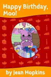 Happy Birthday, Moo!: Moo Family Book 3