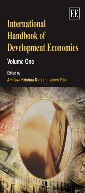 International Handbook of Development Economics: Volumes 1-2