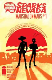 Thrilling Adventure Hour Presents: Sparks Nevada: Marshal On Mars #1