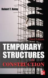 Temporary Structures in Construction, Third Edition: Edition 3