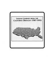 Lessons Learned from the California Drought (1987-1992): National Study of Water Management During Drought