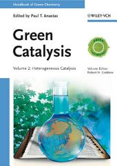 Handbook of Green Chemistry, Green Catalysis, Heterogeneous Catalysis