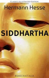 Siddhartha (RSMediaItalia Classics Illustrated Edition)