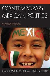 Contemporary Mexican Politics: Edition 2