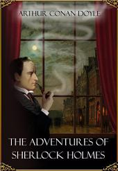 The Adventures and Memoirs of Sherlock Holmes - books 1 and 2 (illustrated)