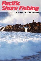 Pacific Shore Fishing