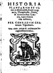 Historia plantarum ...: ex Dioscoride ...
