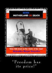 Born Motherland Or Death