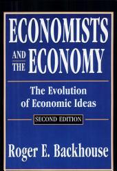 Economists and the Economy: The Evolution of Economic Ideas