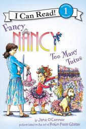 Fancy Nancy: Too Many Tutus
