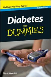 Diabetes For Dummies®, Mini Edition