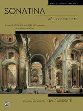 Sonatina Masterworks, Book 3: For Intermediate to Late Intermediate Piano
