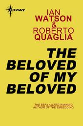 The Beloved of My Beloved