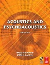 Acoustics and Psychoacoustics: Edition 4