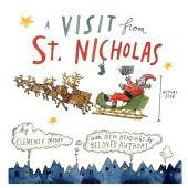 A Visit From St. Nicholas: Enhanced with New Readings by Beloved Authors