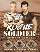 Rogue Soldier - Shadow Unit