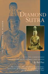 The Diamond Sutra: The Perfection of Wisdom