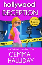 Hollywood Deception: Hollywood Headlines Mysteries book #4