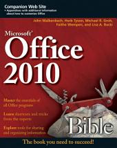 Office 2010 Bible: Edition 3