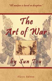 The Art of War by Sun Tzu - Classic Edition