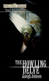 Howling Delve: Forgotten Realms