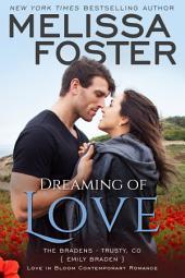 Dreaming of Love (Love in Bloom: The Bradens, Book 11)