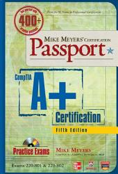 Mike Meyers' CompTIA A+ Certification Passport, 5th Edition (Exams 220-801 & 220-802): Edition 5