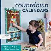 Count Down Calendars: 24 Stitched Projects to Celebrate Any Date