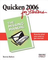 Quicken 2006 for Starters: The Missing Manual: The Missing Manual