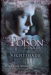The Poison Diaries: Nightshade