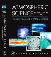 Atmospheric Science: An Introductory Survey, Edition 2