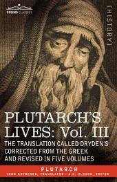 Plutarch's Lives: The Translation Called Dryden's Corrected from the Greek