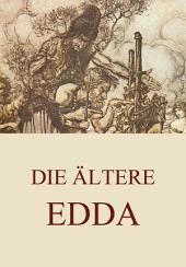 Die ältere Edda (Erweiterte Ausgabe)