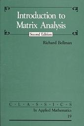 Introduction to Matrix Analysis: Second Edition