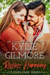 Restless Harmony: Clover Park Series, Book 5